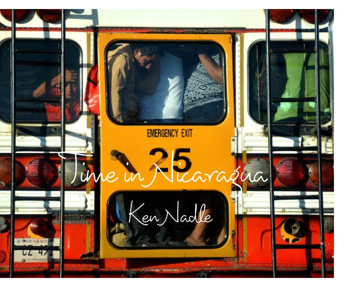View Time in Nicaragua by Ken Nadle