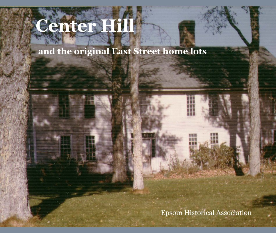 View Center Hill by Epsom Historical Association