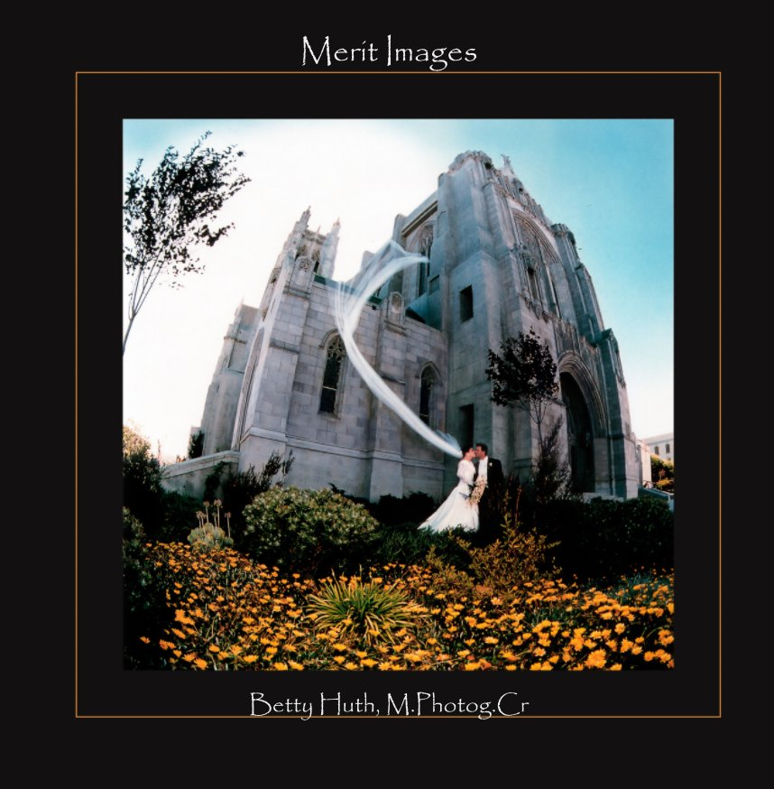 Ver Merit Images and Other Favorites por Betty Huth, Master Photographer Craftsman