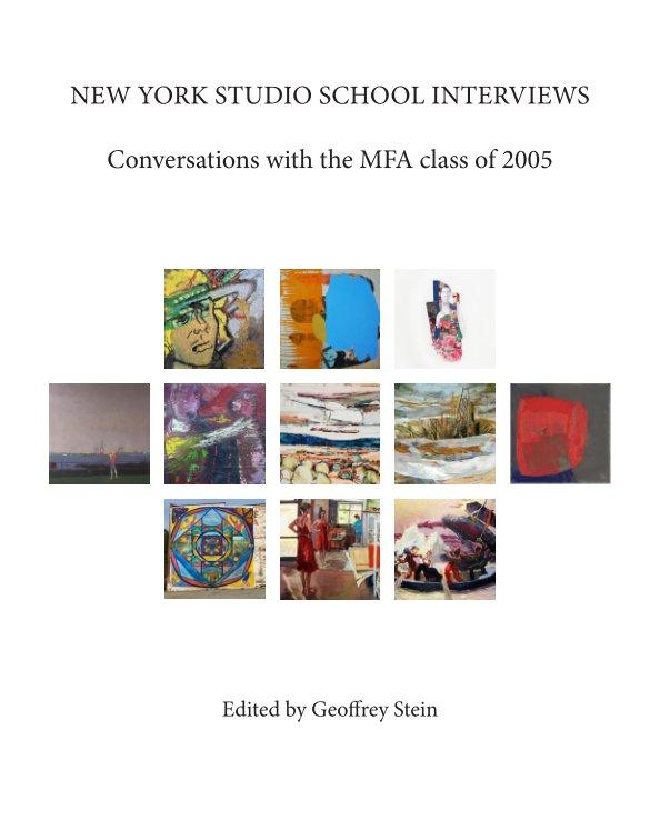 View New York Studio School Interviews by Geoffrey Stein