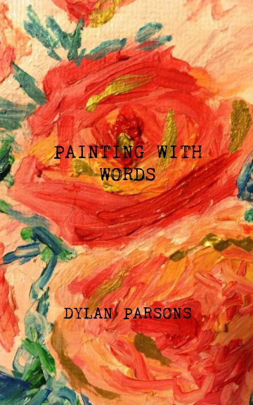 Ver Painting With Words por Dylan Parsons