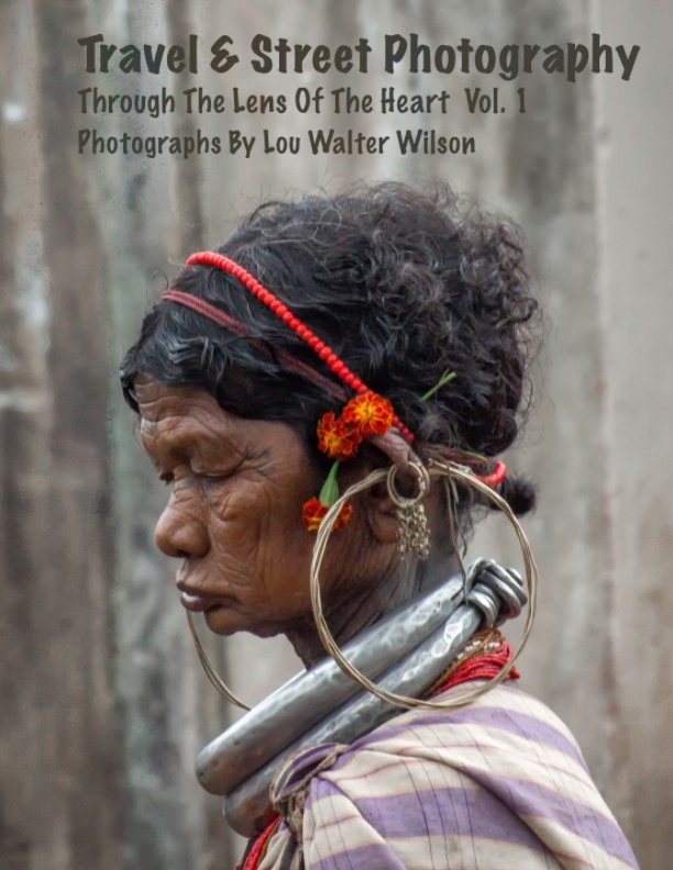 View Travel & Street Photography by Lou Walter Wilson