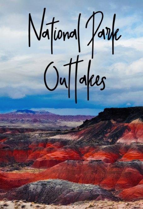 Ver National Park Outtakes por Kyle Hanson