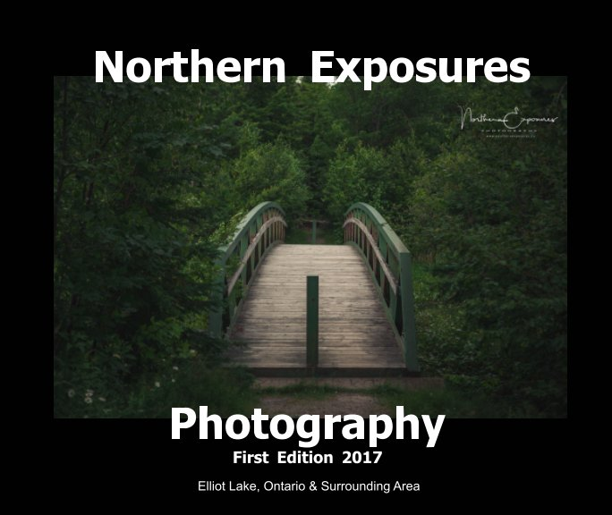 View Northern Exposures Photography First Edition 2017 by Richard Boose, Rainy Lalonde