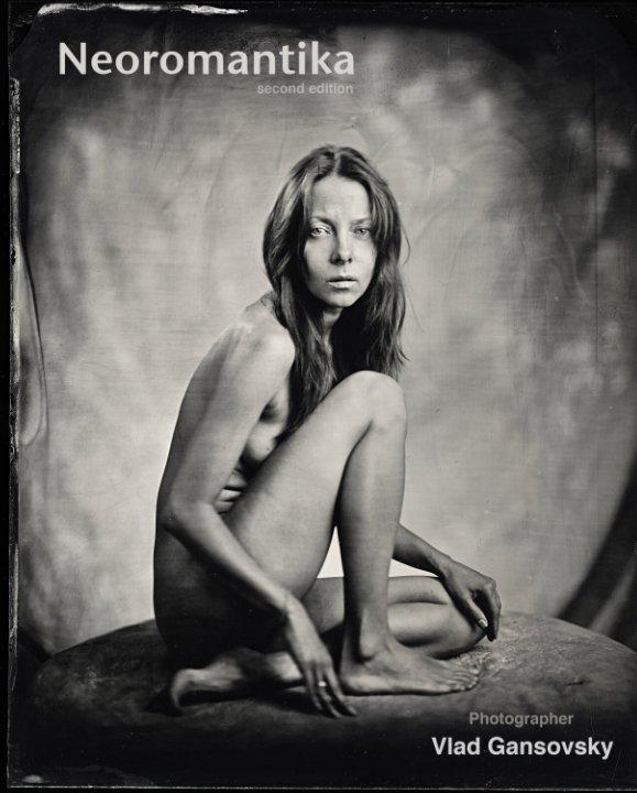View Nude Neoromantika (second edition) by Vlad Gansovsky