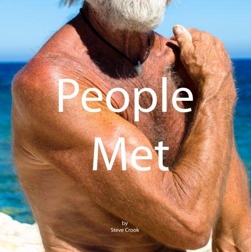View People Met - Hardcover version by Steve Crook