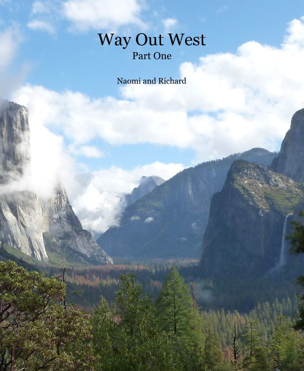 View Way Out West by Naomi and Richard