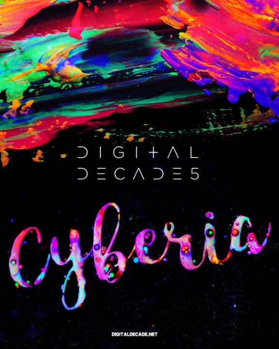 View Digital Decade: Cyberia by Arseny Vesnin