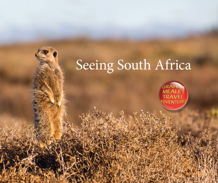 View Seeing South Africa by Graham Meale