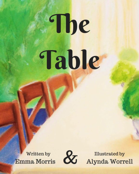 View The Table by Emma Morris, Alynda Worrell