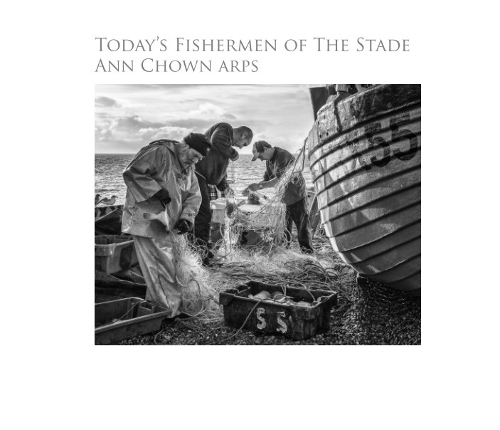 View Today's Fishermen of The Stade by Ann Chown