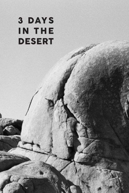 3 DAYS IN THE DESERT nach Dominique van Olm anzeigen