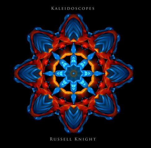 View Kaleidoscopes by Russell Knight