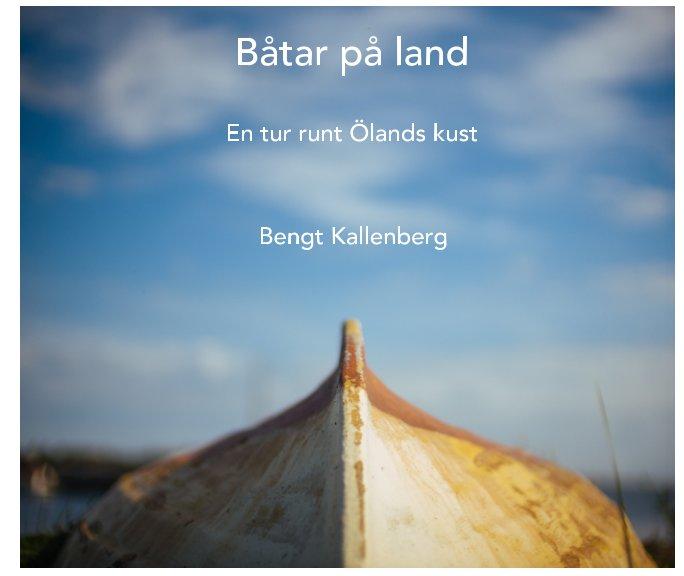 View Båtar på land / Boats on land by Bengt Kallenberg