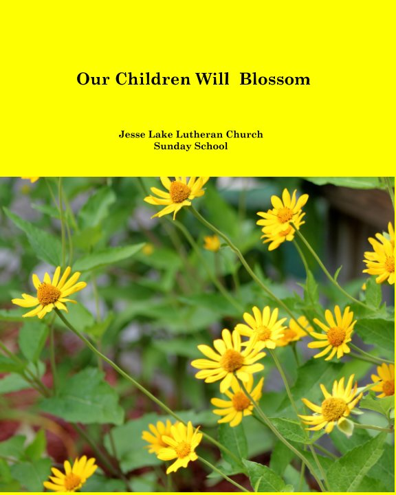 View We Want our Children to Blossom by David and Donna Bolstorff