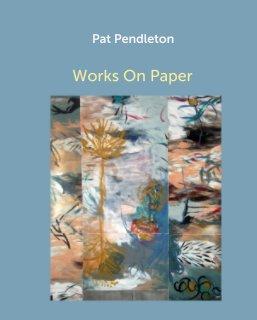 Pat Pendleton - Arts & Photography Books photo book