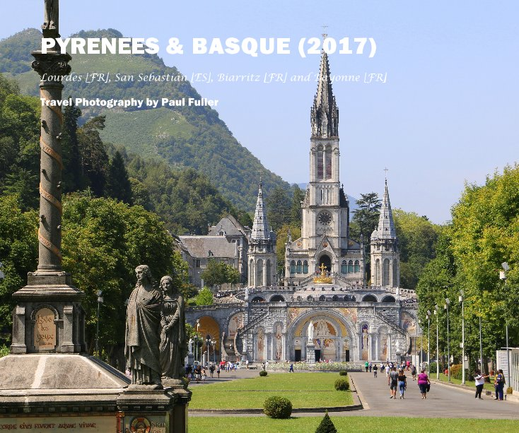 View PYRENEES & BASQUE (2017) by Paul Fuller