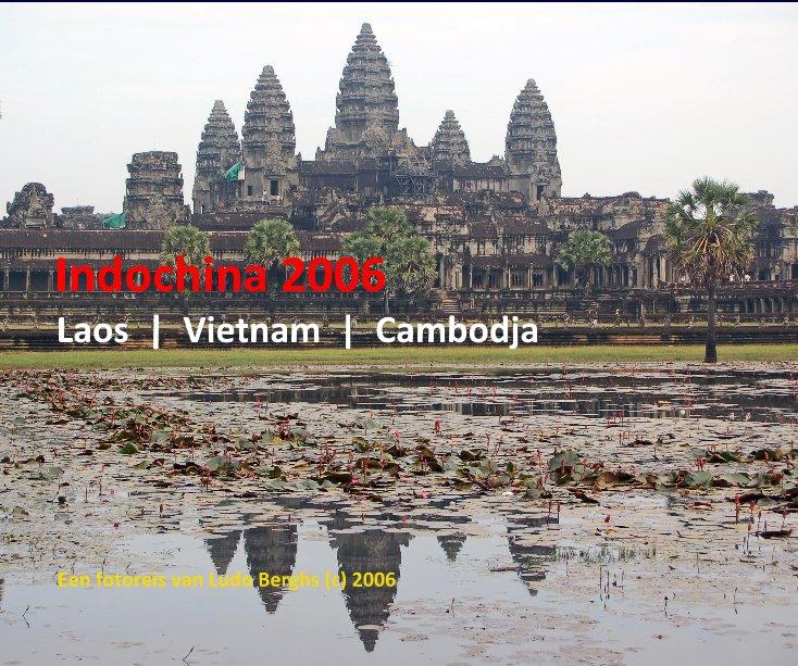 Bekijk Indochina 2006 op Ludo Berghs (c) 2006