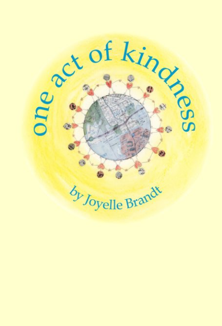 View One Act of Kindness by Joyelle Brandt