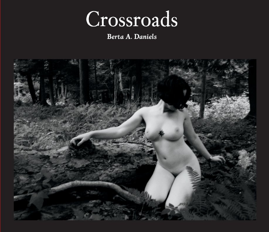 View Crossroads by Berta Daniels