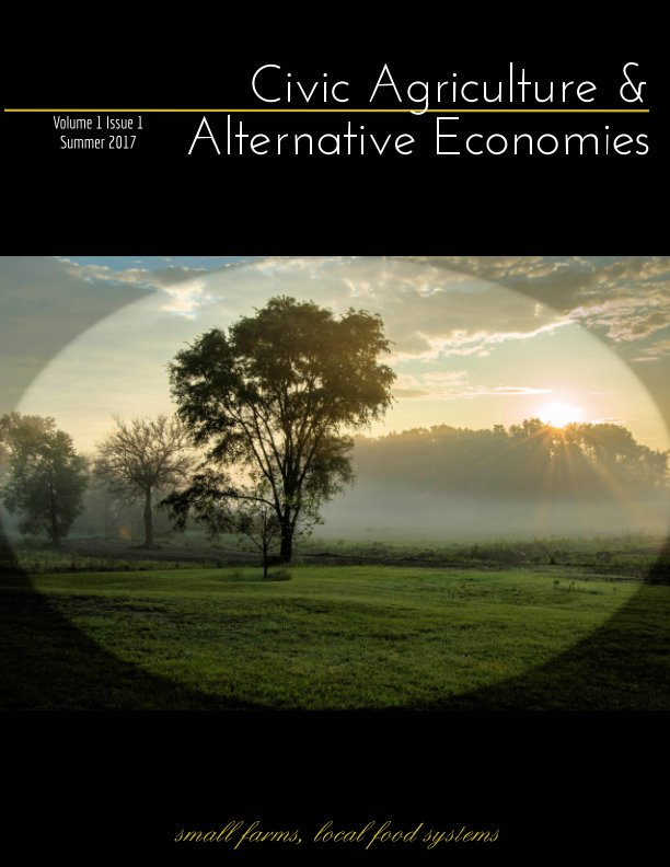 View Civic Agriculture & Alternative Economies by Joanna Ritter