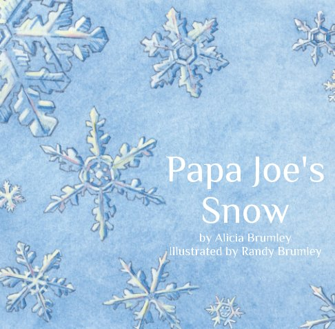 Ver Papa Joe's Snow por Alicia Brumley