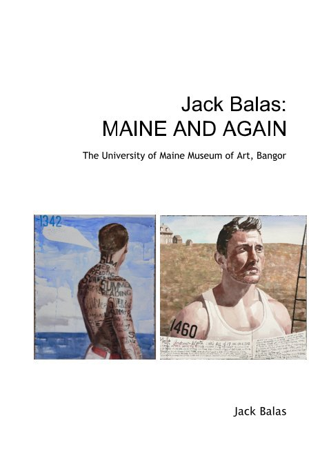 View Jack Balas: MAINE AND AGAIN by Jack Balas