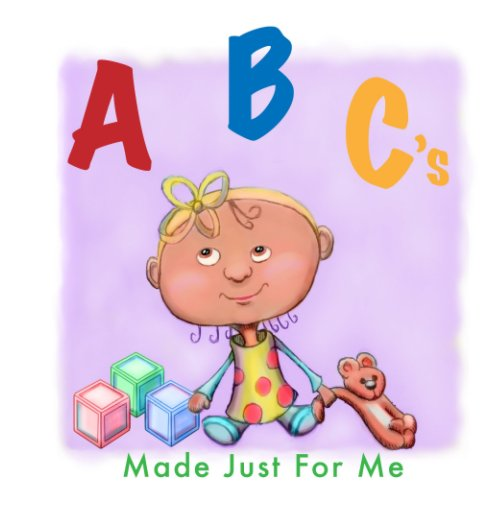 Bekijk ABC's Made Just For Me op Amanda Jean Lopez
