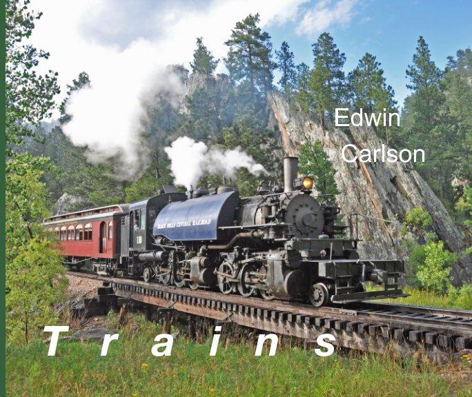 Bekijk T r a i n s op Edwin Carlson