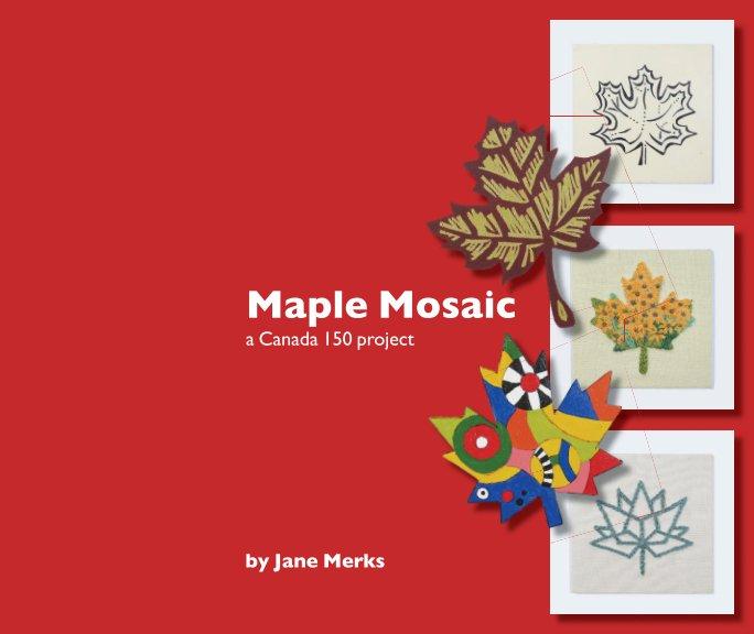 View Maple Mosaic by Jane Merks