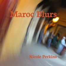 Maroc Blurs - Arts & Photography Books photo book