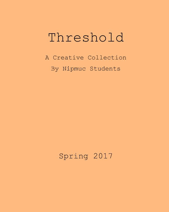 View Threshold: Spring 2017 by A. Kinne, et al