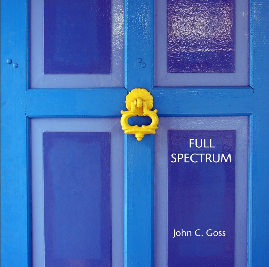 View FULL                                               SPECTRUM by John C. Goss