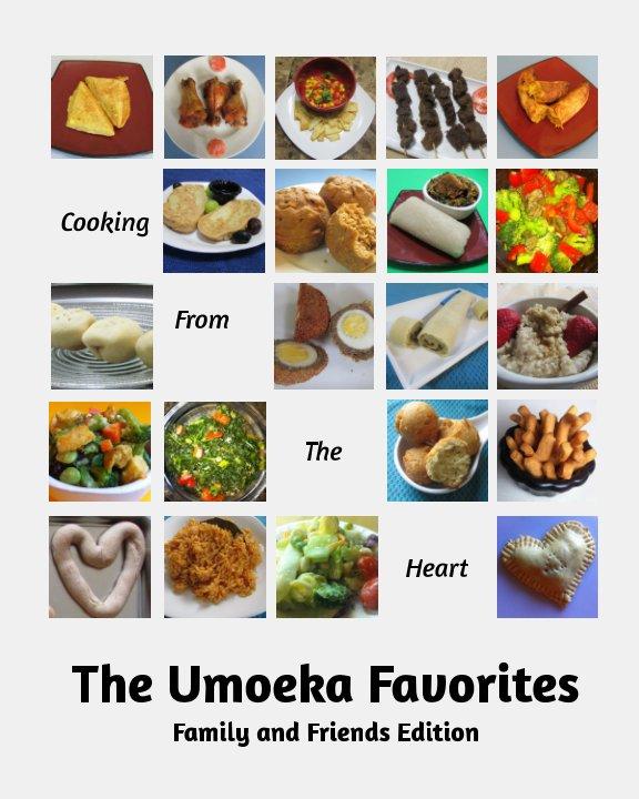 "View The Umoeka Favorites by Oluwatosin ""Tosie"" Umoeka"