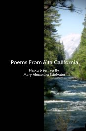 Poems From Alta California - Poetry pocket and trade book