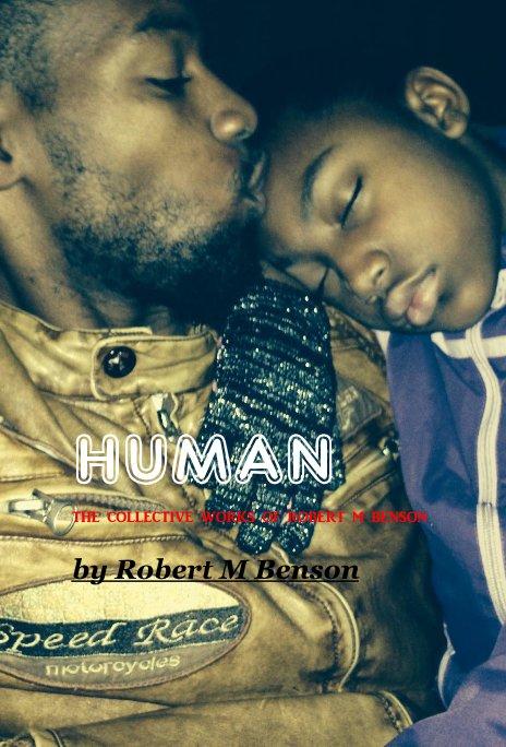 View HUMAN vol.1 by Robert M Benson
