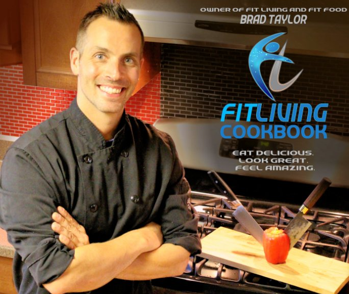 View Fit Living Cookbook by Brad Taylor