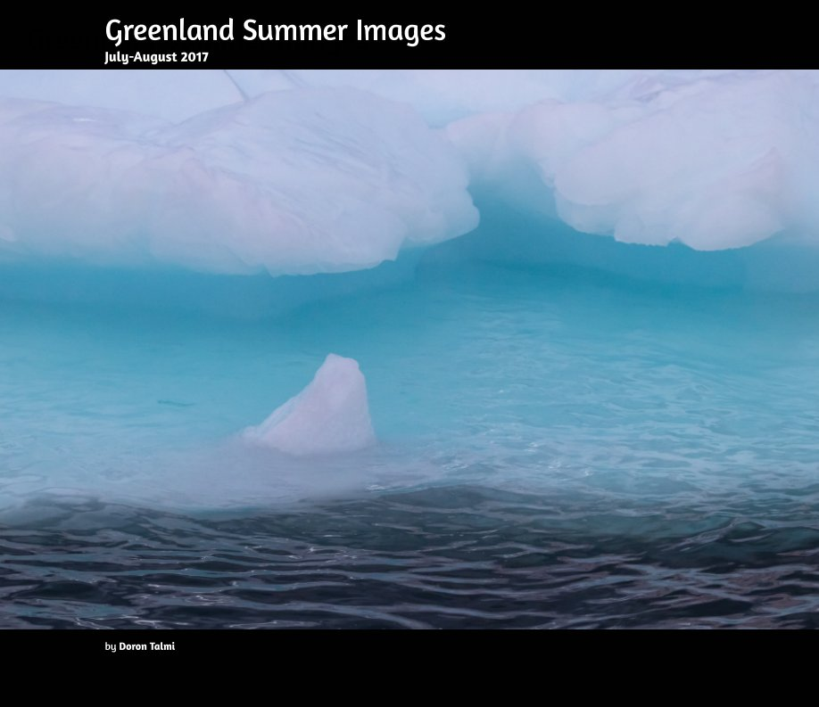 greenland summer images by doron talmi
