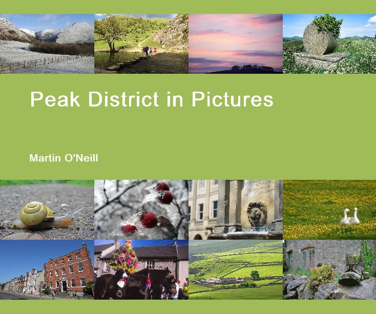 View Peak District in Pictures by Martin O'Neill