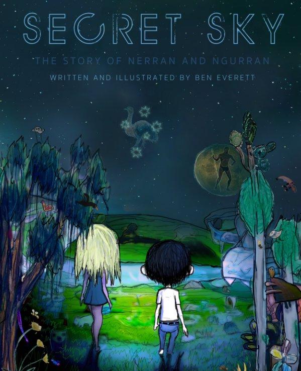 View Secret Sky by Ben Everett