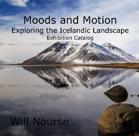 View Moods and Motion by Will Nourse
