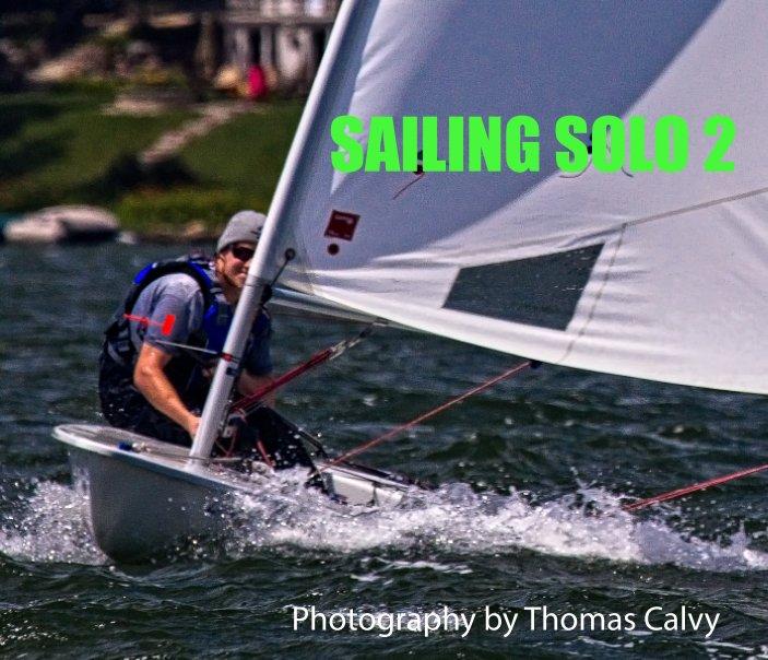 View Sailing Solo 2 by Thomas Calvy