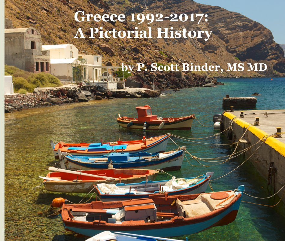 Greece 1992-2017: A Pictorial History nach P. Scott Binder, MS MD anzeigen