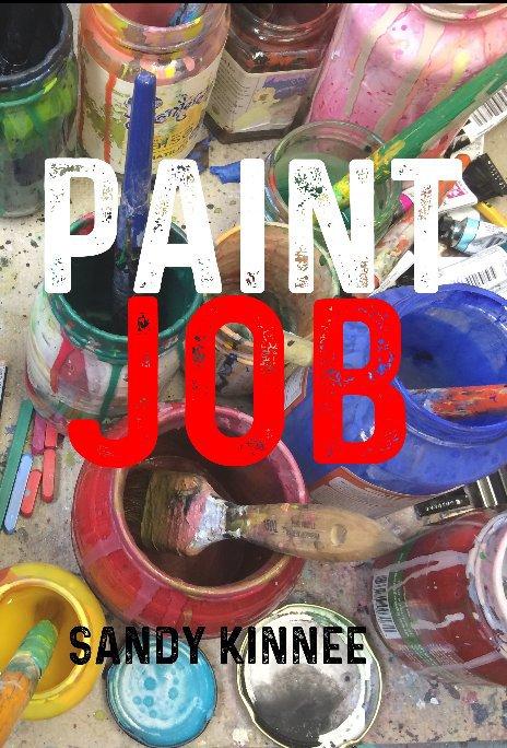 View Paint Job by Sandy Kinnee