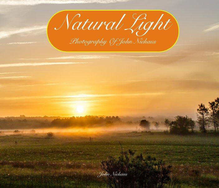 View Natural Light by John Niehaus