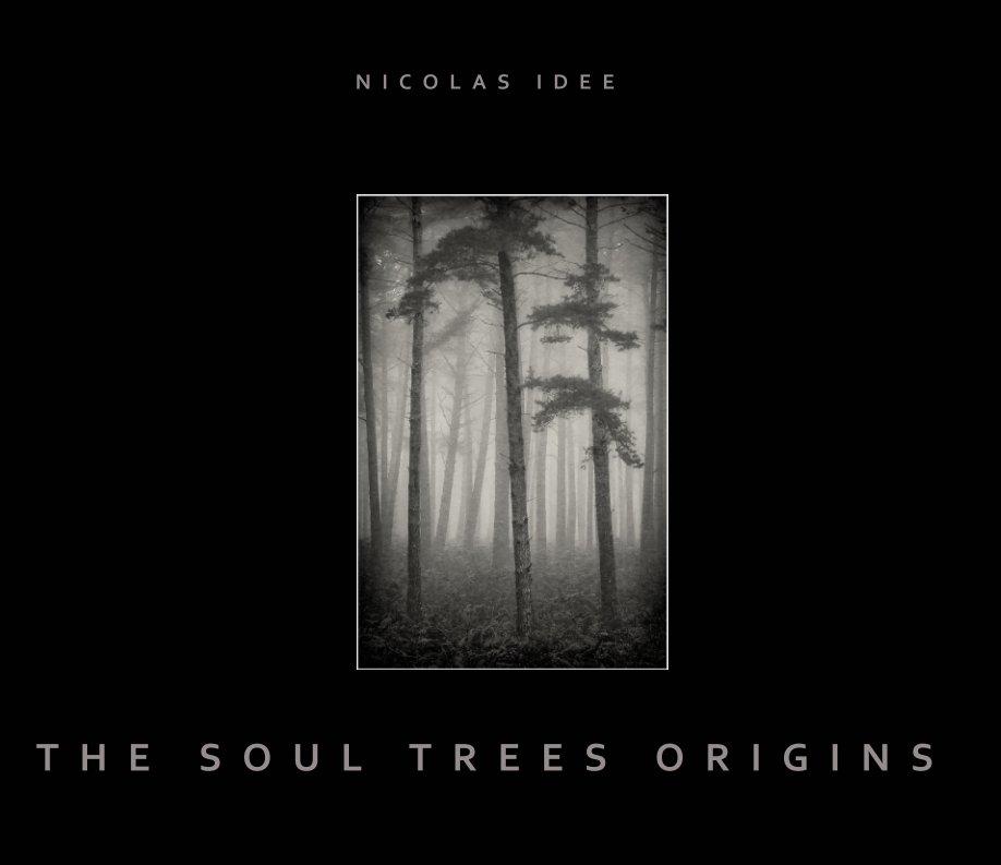 The Soul Trees Origins nach Nicolas Idée anzeigen