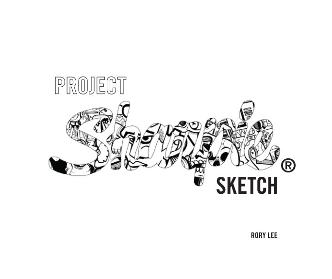 View Project Sharpie® Sketch by Rory Lee