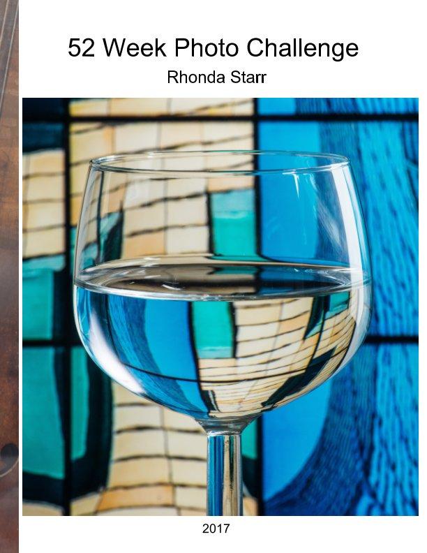 Visualizza 52 Week Challenge 2017 di Rhonda Starr