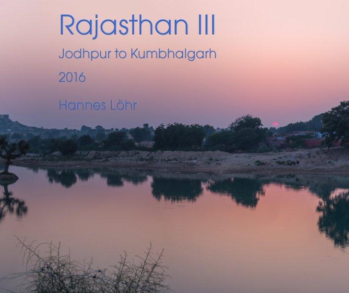View Rajasthan III by Hannes Löhr