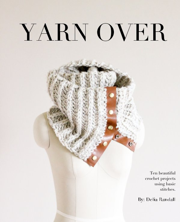 View Yarn Over by Delia Randall
